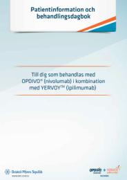 4a7effbc59e Patientinformation - Till dig som behandlas med OPDIVO® (nivolumab) i  kombination med YERVOY™ (ipilimumab)